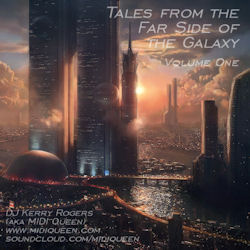 Tales From The Far Side Of The Galaxy: Volume One